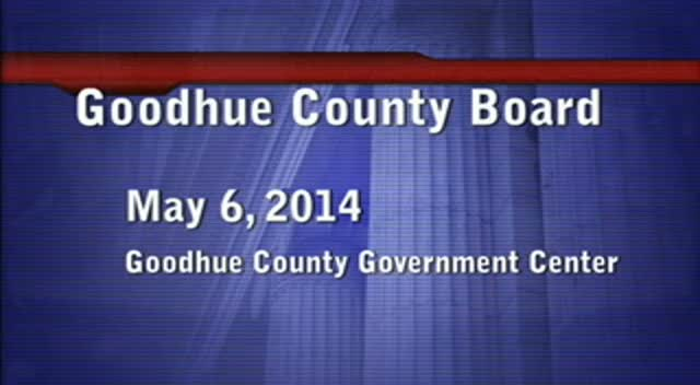 May 6, 2014 Goodhue County Board