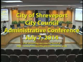 07/07/2014 Administrative Conference