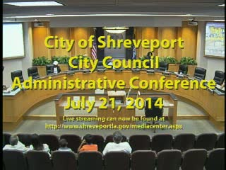 07/21/2014 Administrative Conference