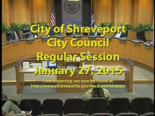 01-27-15 Shreveport City Council Regular Session